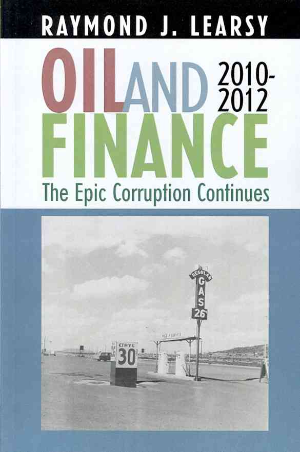 Oil and Finance By Learsy, Raymond J.
